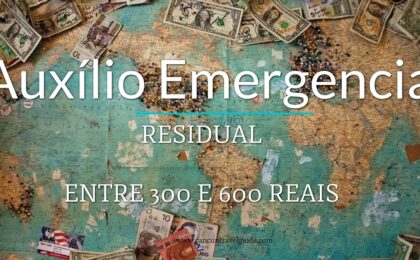auxilio-emergencial-residual-de-300-ou-600-reais
