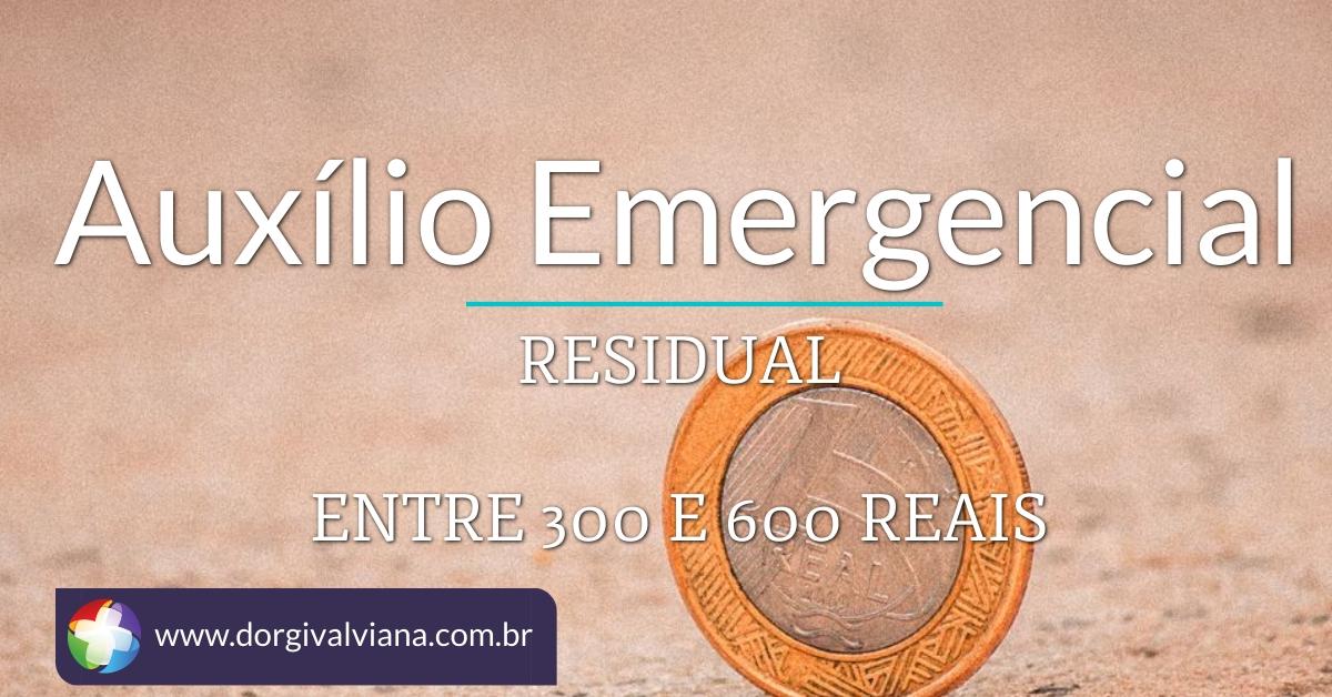 Deputados pressionam para aumentar Auxílio emergencial residual para 600 reais